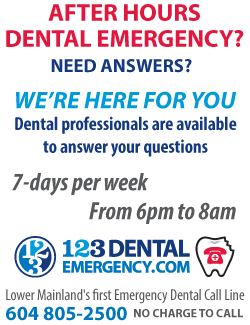 Dental Emergency? Call 604-805-2500. We'll help you through this.