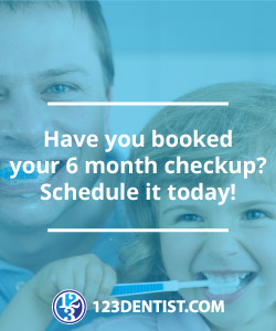 Have you booked your 6 month checkup?