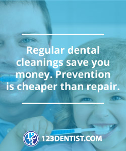 Regular dental cleanings save you money.